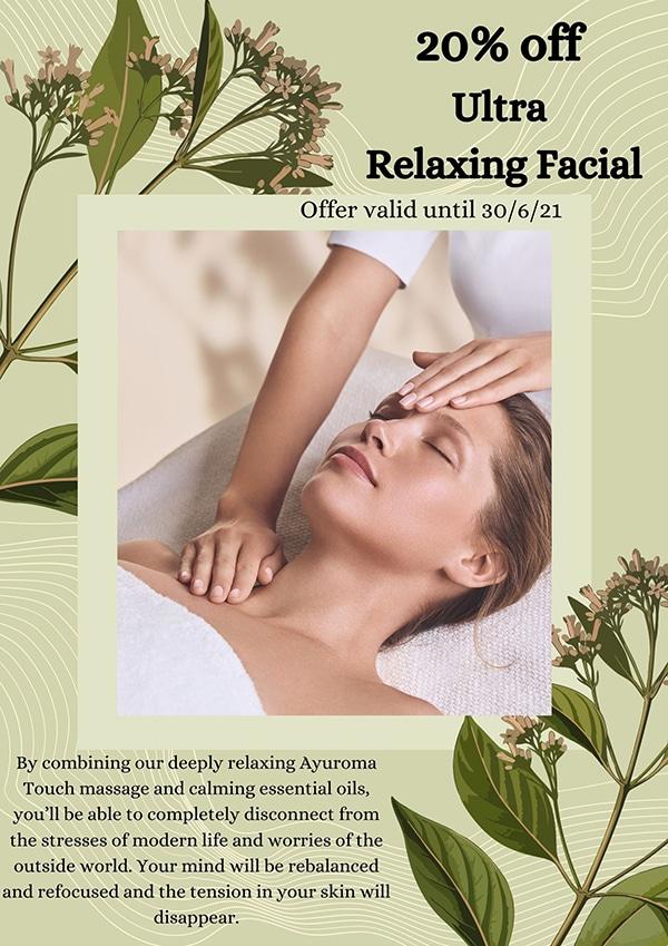 20% off Ultra Relaxing Facial